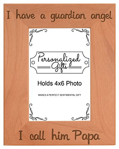 ThisWear Remembrance Gifts Papa I Have a Guardian Angel Engraved Remembrance Gifts Natural Wood Engraved 4x6 Portrait Picture Frame ()