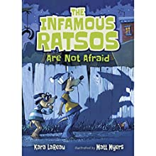 The Infamous Ratsos Are Not Afraid: The Infamous Ratsos, Book 2 Audiobook by Kara LaReau Narrated by Mark Turetsky