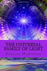 The Universal Family of Light.: Pleiadians Living Lessons Paperback