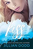 Kiss Me: A Prep School Romance (The Keatyn Chronicles series Book 2)