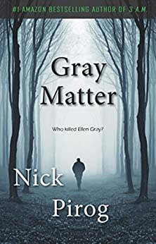 Gray Matter (Thomas Prescott Book 2) by [Pirog, Nick]