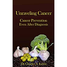 Unraveling Cancer: Cancer Prevention Even After Diagnosis (HOPE: Health Outreach, Prevention, and Education)