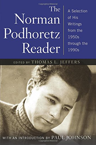 Download The Norman Podhoretz Reader: A Selection of His Writings from the 1950s through the 1990s pdf