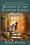 Mystery of the Egyptian Scroll (Kid Detective Zet)