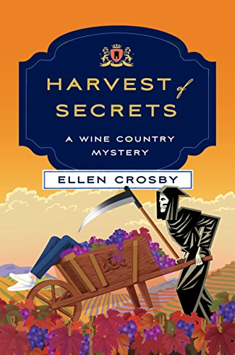 Harvest of Secrets (Wine Country Mysteries Book 9) by [Crosby, Ellen]