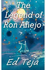 The Legend of Ron Anejo Paperback