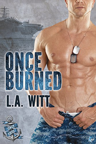 Once burned anchor point book 6 kindle edition by la witt once burned anchor point book 6 by witt la fandeluxe Image collections