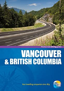 Driving Guides Vancouver & British Columbia, 4th 1848483317 Book Cover