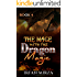 The Mage with the Dragon Magic: Book 4