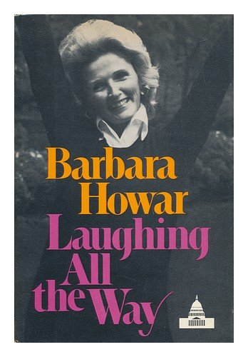 Laughing All The Way by Barbara Howar