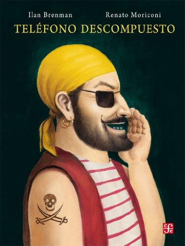Telefono Descompuesto (Especiales de a la Orilla del Viento) (Spanish Edition) - Telefono Ltd