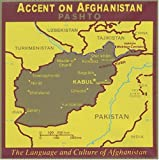 Accent on Afghanistan - Pashto (English and Iranian Languages Edition)