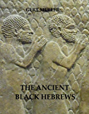 The Ancient Black Hebrews