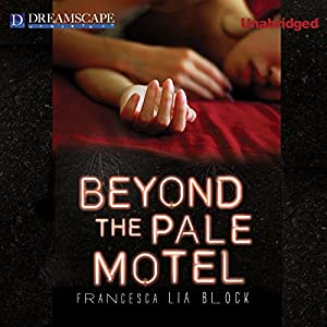 Beyond the Pale Motel Audiobook