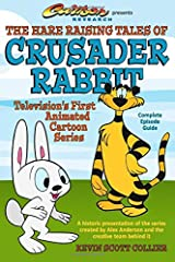 The Hare Raising Tales of Crusader Rabbit Paperback