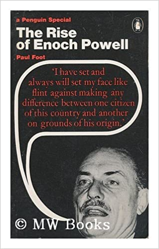 Image result for paul foot enoch powell
