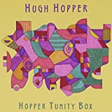 Hopper Tunity Box by Hugh Hopper (2007-02-04)