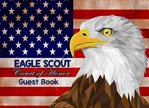 Eagle Scout Court of Honor, Guest Book: A Simple Ceremony Blank Lined Memories and Thoughts Book, Rustic Stars and Stripes Eagle (Eagle Scout Court Of Honor)