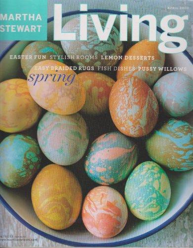 (Martha Stewart Living Magazine ~ April, 2003)