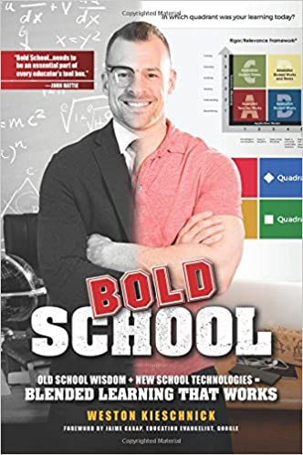 Image result for Bold School: Old School Wisdom + New School Technology = Blended Learning That Works