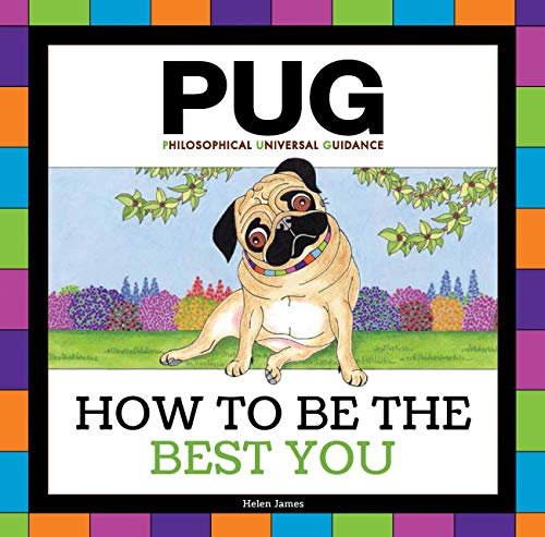 Pug: How to be the Best You