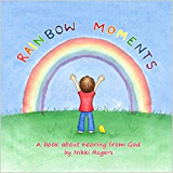 Rainbow Moments (Created To Be)