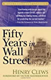 Fifty Years in Wall Street, Henry Clews, 0471772038
