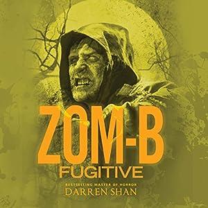 Zom-B Fugitive Audiobook