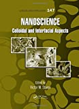 img - for Nanoscience: Colloidal and Interfacial Aspects (Surfactant Science) book / textbook / text book