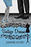 Vintage Dreams (Morello Cove Book 1)