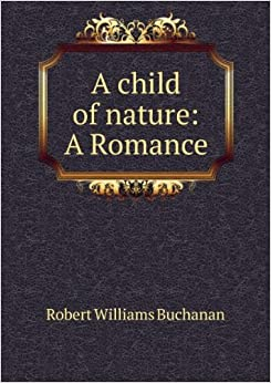 Book A child of nature; a romance.
