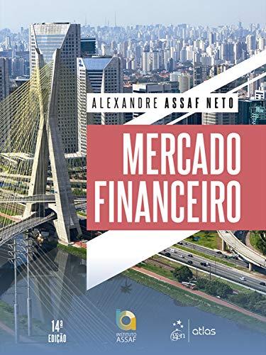 Mercado Financeiro Alexandre Assaf Neto ebook