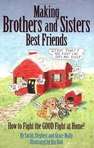 Making Brothers and Sisters Best Friends (Daniel Pink Sales)