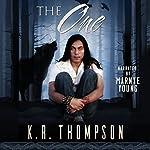 The One: The Keeper Saga, Book 6 | K.R. Thompson