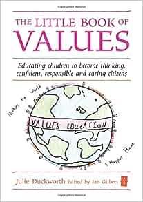Amazon Com The Little Book Of Values Educating Children border=
