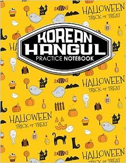 Korean Hangul Practice Notebook: Hangul Practice Book, Korean Hangul