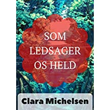 Som ledsager os held (Danish Edition)