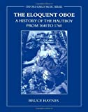 The Eloquent Oboe 9780195337259