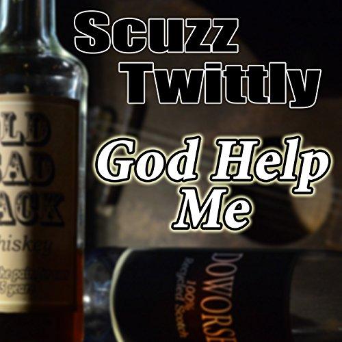 God Help Me [Explicit]