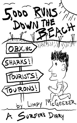 Pdf Outdoors 5,000 Runs Down The Beach: A sharky snakey touristy jellyfishy journal