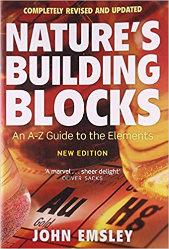 Nature's Building Blocks: An A-z Guide To The Elements por John Emsley