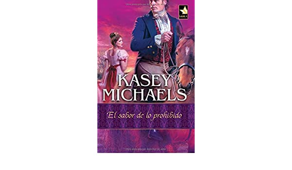 el sabor de lo prohibido kasey michaels