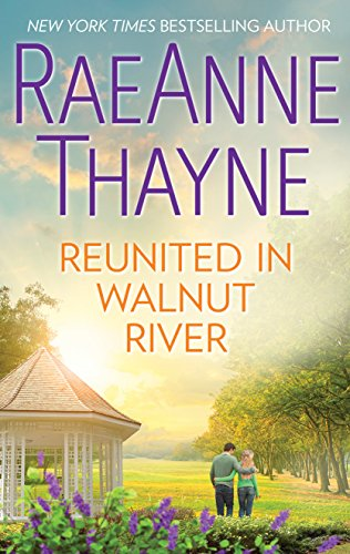 Reunited in Walnut River: A Small Town Reunion Romance (The Wilder Family Book 1903)
