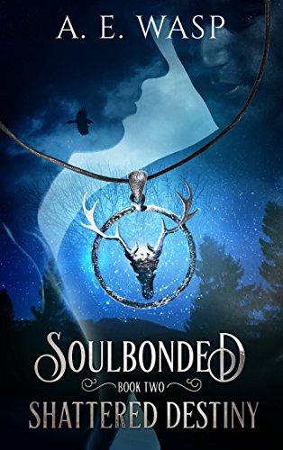 Shattered Destiny (Soulbonded Book 2)