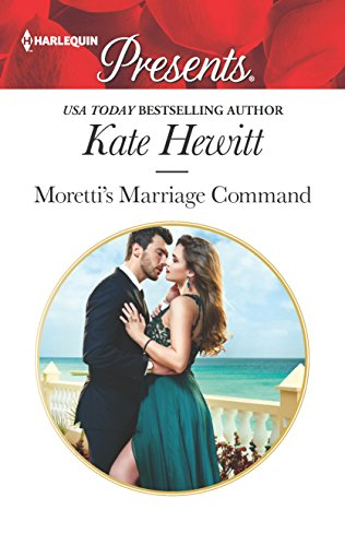 morettis-marriage-command-harlequin-presents