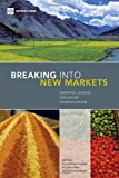 Breaking into New Markets : Emerging Lessons for Export Diversification, Shaw, William, 0821376373
