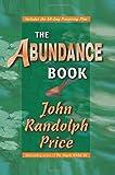 The Abundance Book by John Randolph Price (1-Jan-2004) Paperback