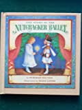 The Story of the Nutcracker Ballet, Deborah Hautzig, 0394981782