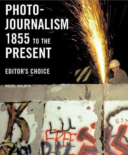Photojournalism 1855 to the Present: Editor's Choice by Brand: Abbeville Press