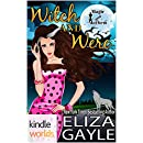 Magic and Mayhem: Witch and Were (Kindle Worlds Novella)